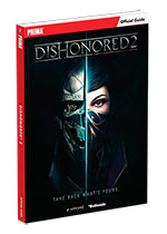 Dishonored 2 Strategy Guide
